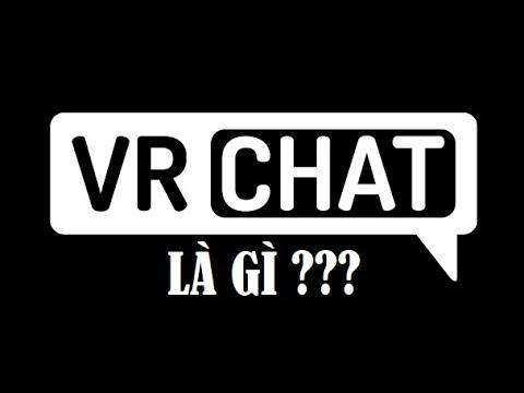 Hướng dẫn VRChat #1 : VRChat là gì ? Làm thế nào để tải VRChat ? Đăng nhập VRChat bằng gì ?