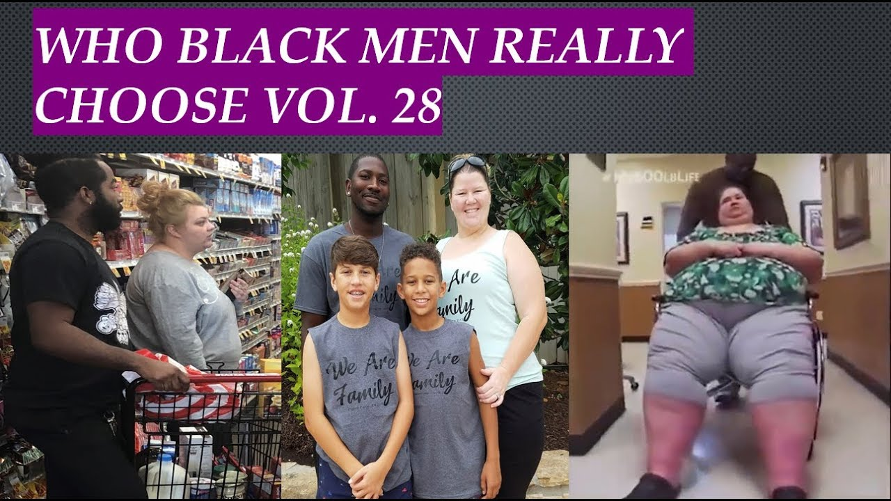 Who Black Men Really Choose Vol. 28