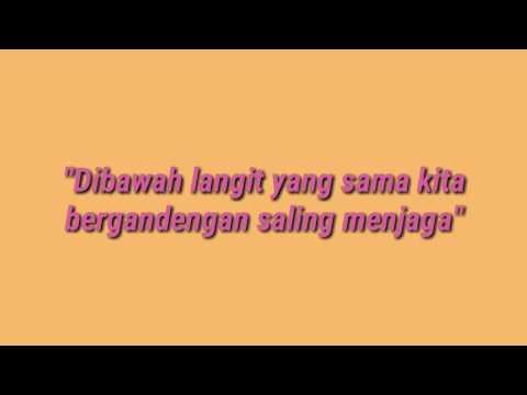 D'MASIV DI BAWAH LANGIT YANG SAMA Official LIrik