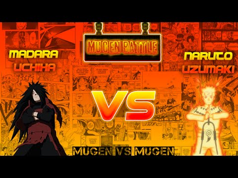Mugen Battle - Madara Uchiha VS Naruto Uzumaki + Download