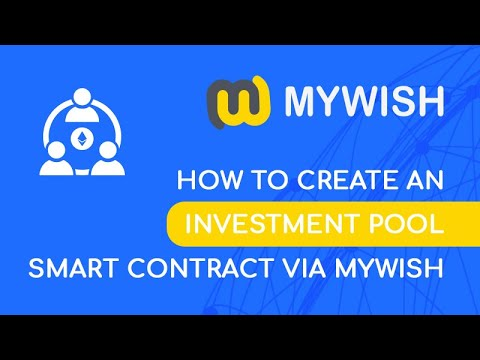 How to create an Investment pool smart contract via MyWish (version 1.11.0)