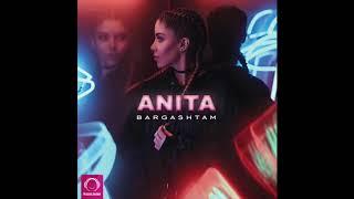 """Anita - """"Bargashtam"""" OFFICIAL AUDIO"""