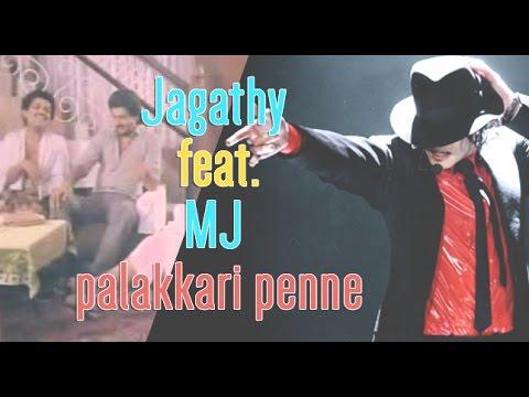Michael Jackson Feat. Jagathy Sreekumar - Palkkari Penne Remix