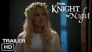From Knight to Night Trailer #3 | Swan Queen FanFiction | Regina & Emma | Celebrating 1K Subscribers
