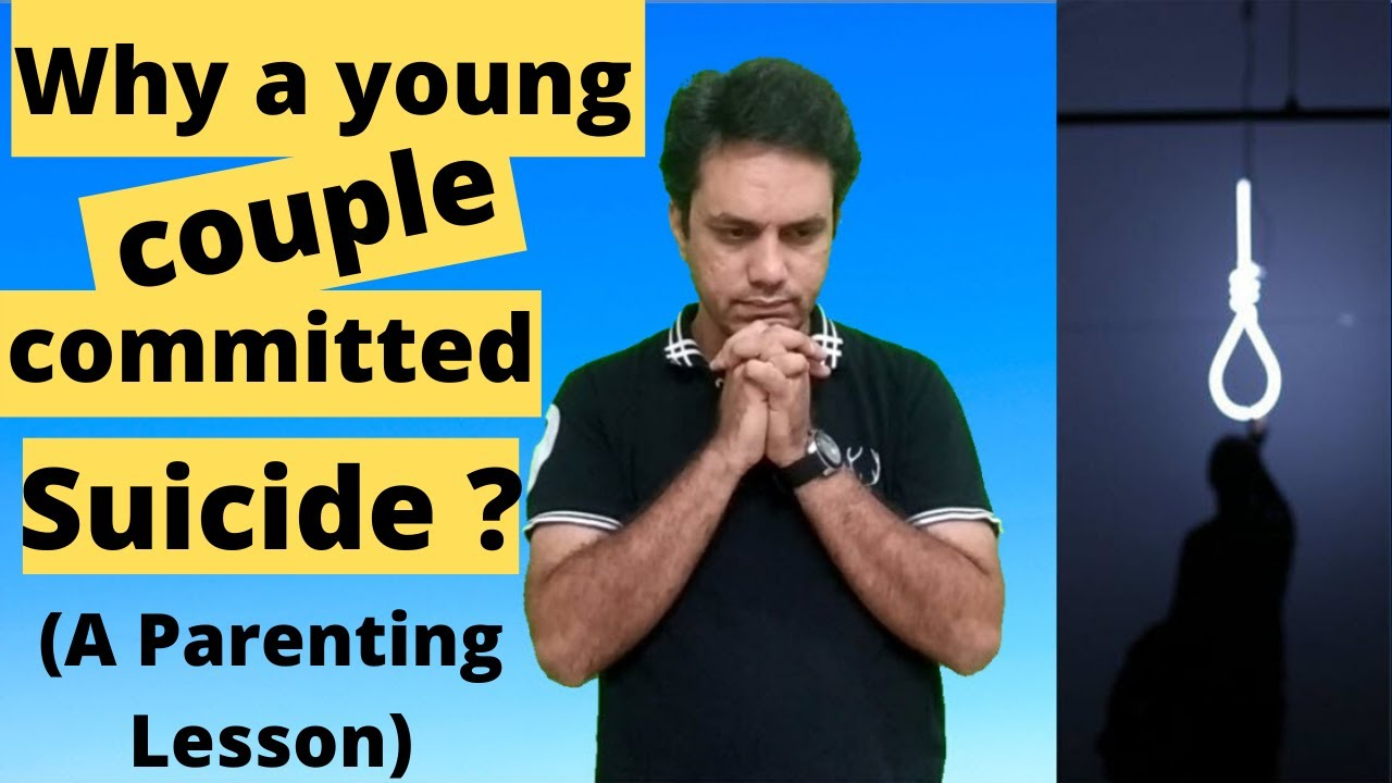 Why a young couple committed Suicide ? | Life Skill – Parenting lesson by Abhishek Parihar