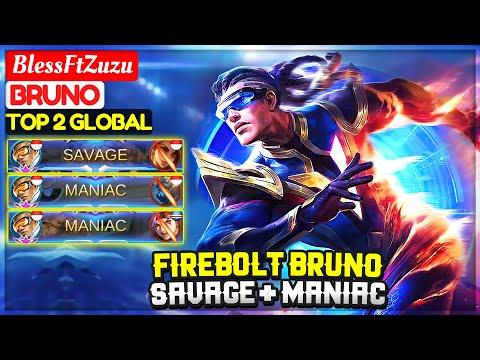FIREBOLT BRUNO SAVAGE + MANIAC [ Top 2 Global Bruno ] BlessFtZuzu - Mobile Legends