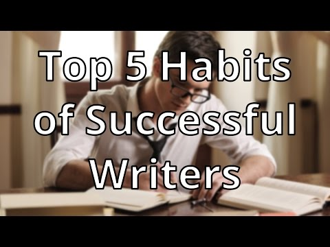Top Five Habits of Successful Writers