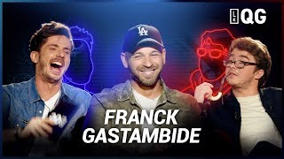 LE QG 2 - LABEEU & GUILLAUME PLEY avec FRANCK GASTAMBIDE