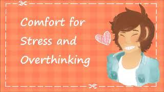 Stress and Overthinking Comfort [M4F][BFE][playful][Short Jokes]