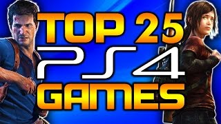 My Top 25 PS4 Games