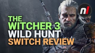 The Witcher 3: Wild Hunt Nintendo Switch Review - Is It Worth It?
