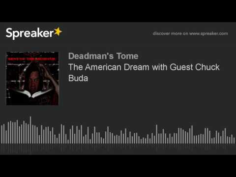 The American Dream with Guest Chuck Buda
