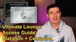 Amex Platinum: Full Lounge Access Guide