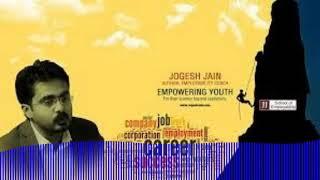 Journey of Jogesh Jain ! 1st employbility coach of India