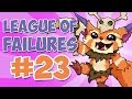 League Of Failures 23
