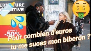 POUR COMBIEN D'EUROS TU ME SUCES MON BIBERON ?!!