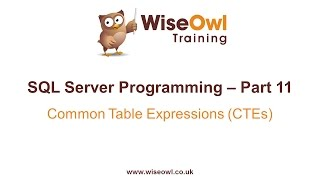 SQL Server Programming Part 11 - Common Table Expressions (CTEs)