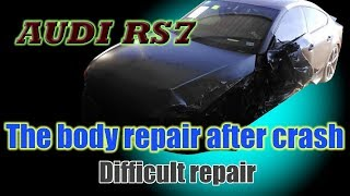 Audi RS7. Body repair. Ремонт кузова.