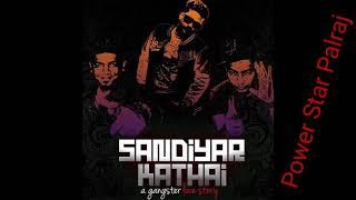 Sandiyar Kathai Full Song (Original)