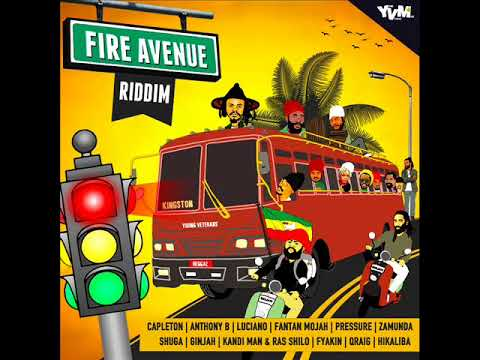 Fire Avenue Riddim Mix (Full) Feat. Pressure, Luciano, Capleton, Fantan Mojah, Anthony B (June 2018)