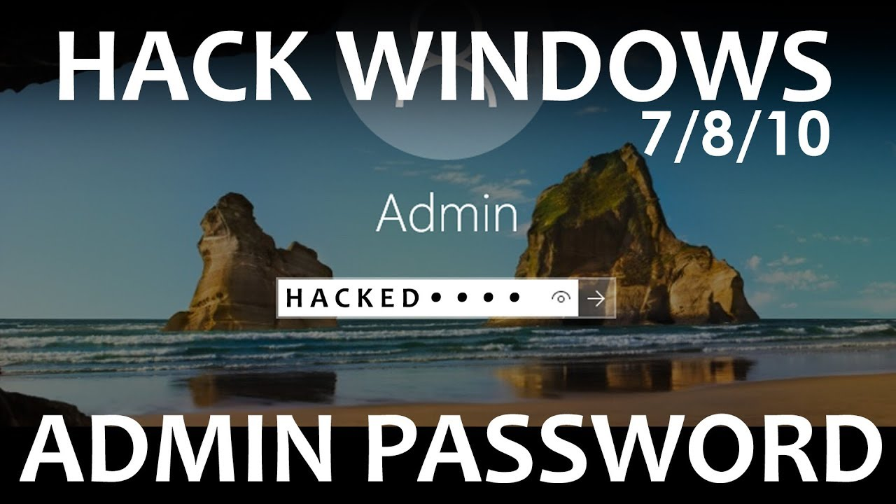 How to Hack Windows 10 / 8 / 7 Administrator Password (offline)