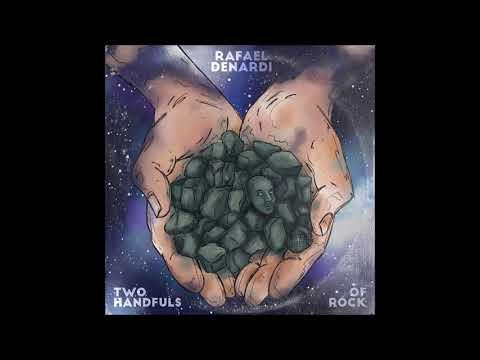 Rafael Denardi - Two Handfuls of Rock (full Album 2020)