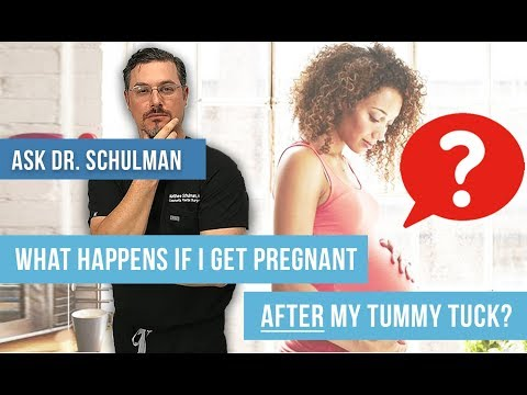 What happens if I get pregnant after a tummy tuck? – Ask Dr. Schulman