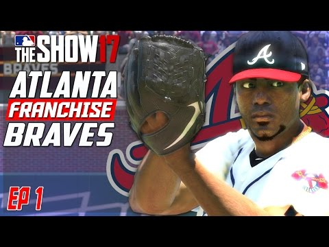 MLB The Show 17 Franchise Mode | REBUILDING THE ATLANTA BRAVES | EP1