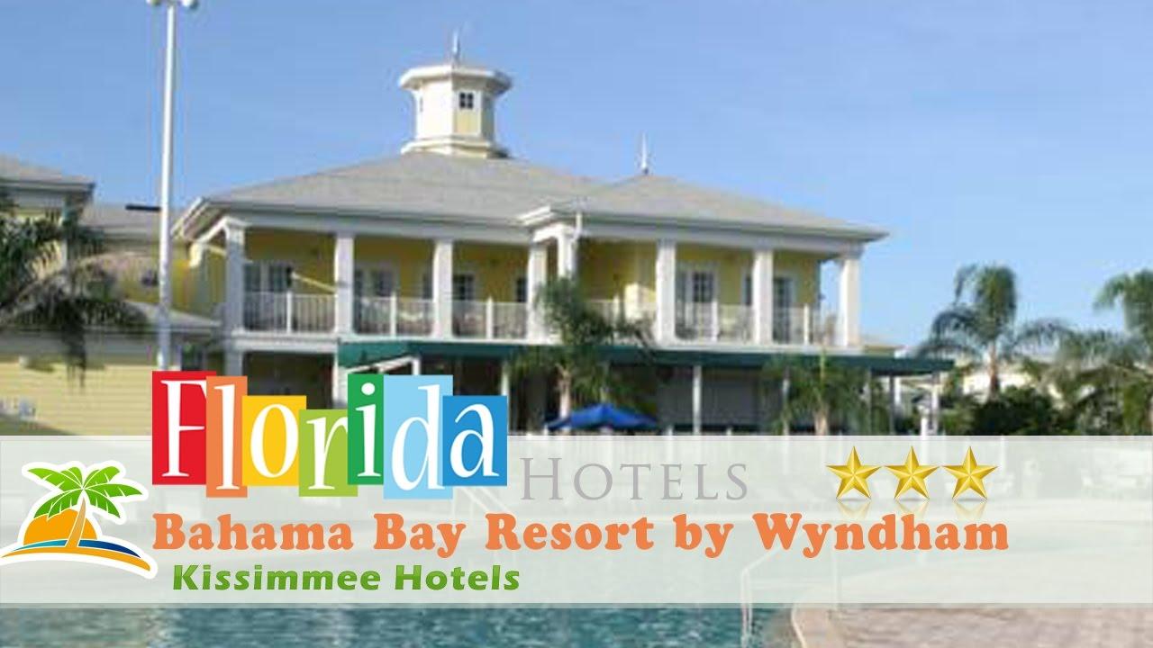 Bahama Bay Resort By Wyndham Vacation Als Kissimmee Hotels Florida