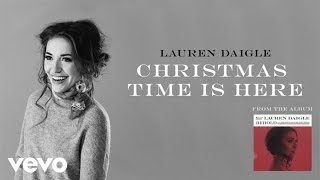 [3.55 MB] Lauren Daigle - Christmas Time Is Here (Audio)