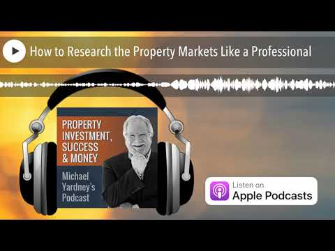 How to Research the Property Markets Like a Professional