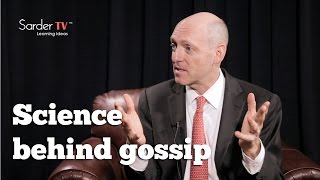 What is the science behind gossip? by Maurice Schweitzer, Author of Friend & Foe