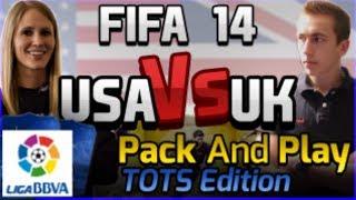 FIFA 14 -USA VS UK -PACK AND PLAY - LIGA BBVA  TOTS - #25