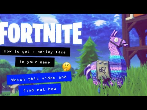 How To Get A Smiley Face In Your Fortnite Name ツ