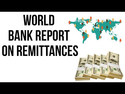 World Bank Report on Remittances 2018, With $80 billion India retains top position in remittances