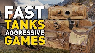 World of Tanks || FAST TANKS, AGGRESSIVE GAMES!