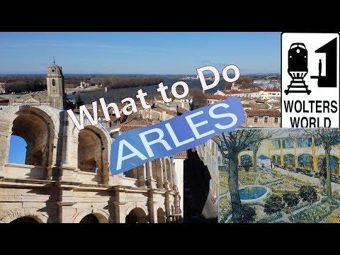 Visit Arles - What to See & Do in Arles, France