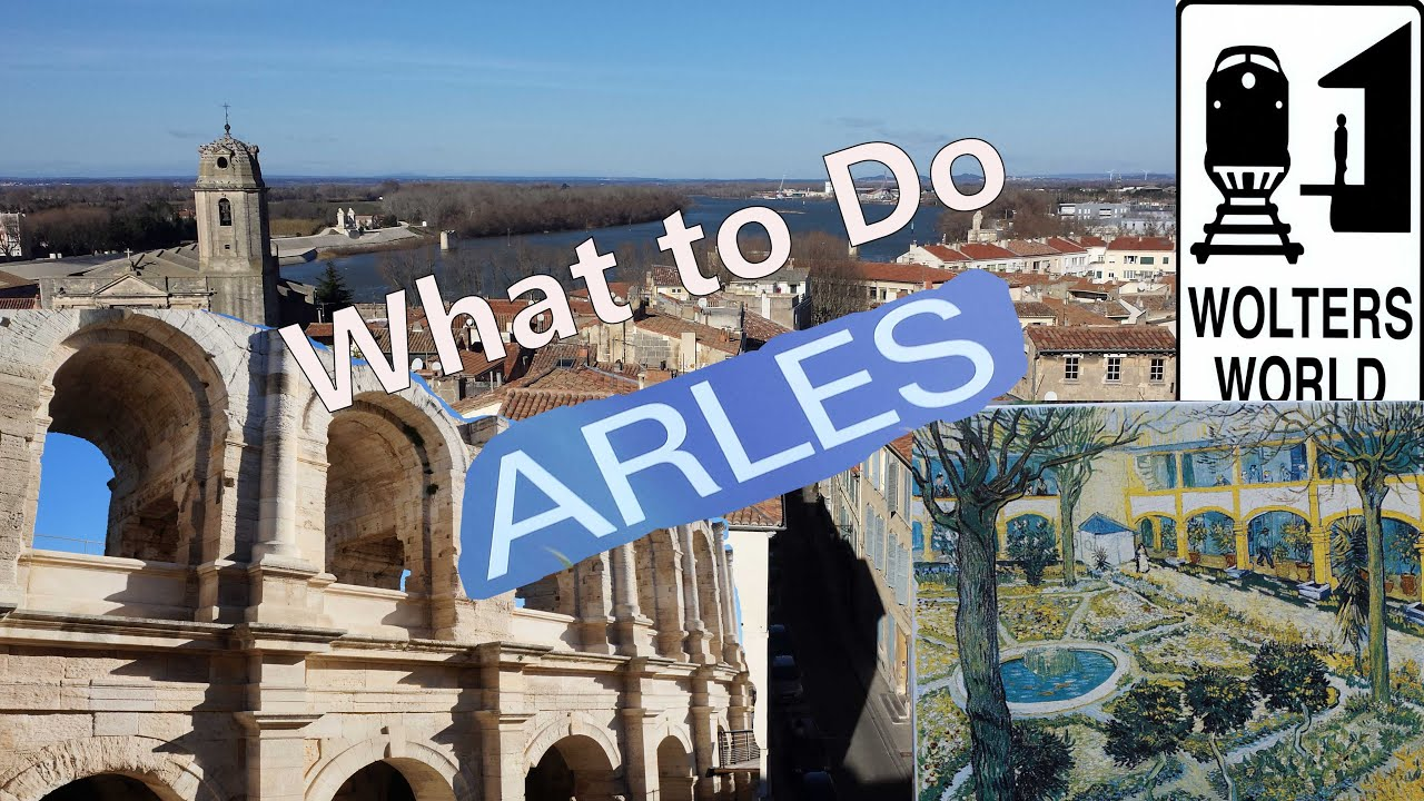 Visit Arles What to See Do in Arles France YouTube