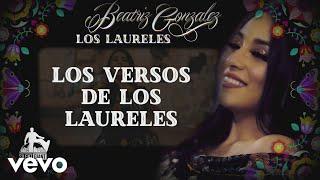 Beatriz Gonzalez - Los Laureles (Lyric Video) [Letra]