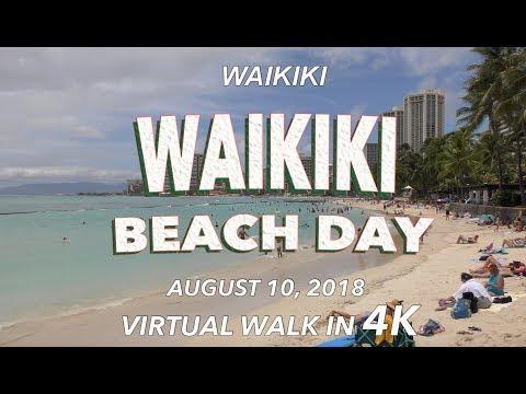 Waikiki Beach Day 8/10/2018 [4K]
