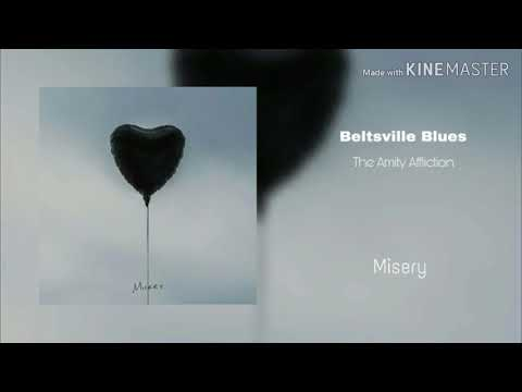 The Amty Affiction - Beltsville Blues
