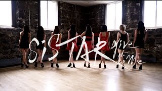 Video [EAST2WEST] SISTAR - Give it to Me Dance Cover download MP3, 3GP, MP4, WEBM, AVI, FLV Juni 2018