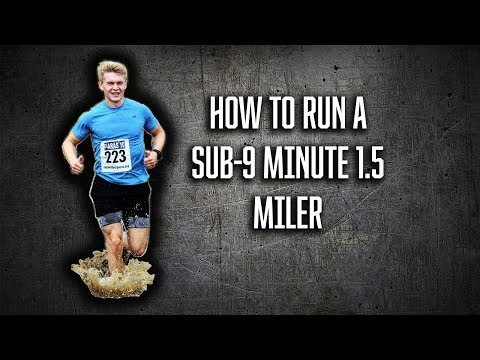 How to run 1.5 miles in under 9 minutes