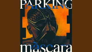 Provided to YouTube by ALTAFONTE NETWORK, S.L. El Cul de la Montse · Parking Màscara ℗ 1993 Picap Released on: 1993-01-01 Music Publisher: ...