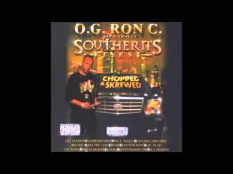 Southerns Finest - og ron c - screwed & chopped