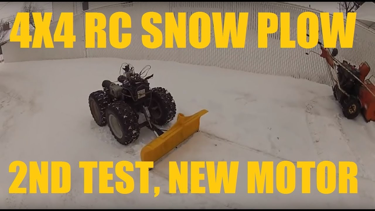 Homemade Rc 4x4 Snow Plow 2nd Test With New Motor Youtube