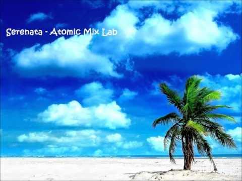 Serenata - Atomic Mix Lab