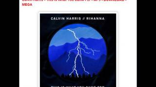 ● Calvin Harris - This Is What You Came For - MP3 - DOWNLOAD - MEGA ●