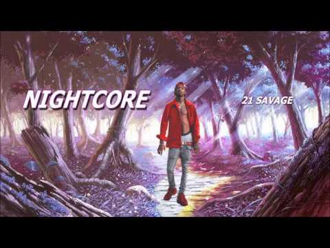 NIGHTCORE - X Bitch - 21 Savage & Metro Boomin Ft Future