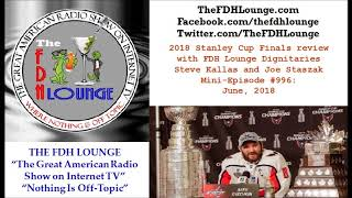Mini-Episode #996 - June 2018 - 2018 Stanley Cup Final review